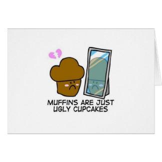 マフィンはちょうど醜いカップケーキです カード