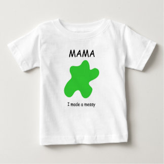 ママ-私はきたないの作りました ベビーTシャツ