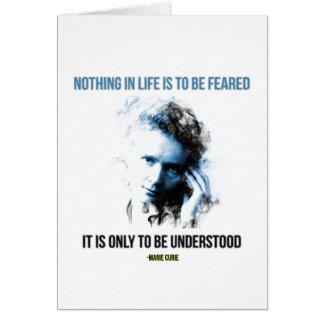マリ・キュリー-生命の何も恐れられているべきではないです カード