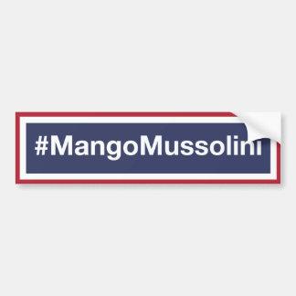 マンゴムッソリーニに抵抗して下さい! バンパーステッカー