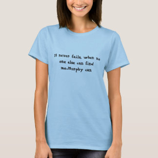 マーフィーは見つけます Tシャツ