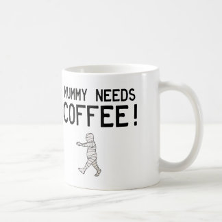 ミイラはコーヒーを必要とします コーヒーマグカップ