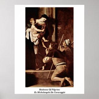 ミケランジェロDa Caravaggio著巡礼者のマドンナ ポスター