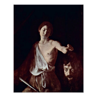 ミケランジェロda Caravaggio -デイヴィッドおよびゴリアテ ポスター