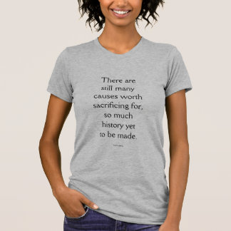 """ミシェールオバマの""""まだ""""作られるべきそんなに歴史 Tシャツ"""