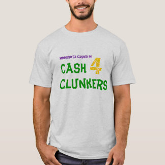 ミネソタは現金に換えました! 、4つのぽんこつを現金に換えて下さい Tシャツ
