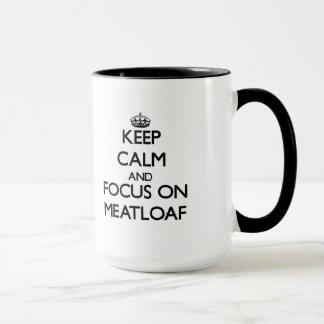 ミートローフの平静そして焦点を保って下さい マグカップ