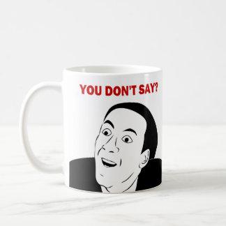 ミームまたは激怒の喜劇的なコーヒー・マグを言いません コーヒーマグカップ
