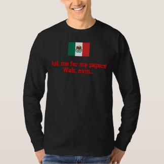 メキシコ旗1823は、私の紙のための私に尋ねます! [待ち時間、… Tシャツ