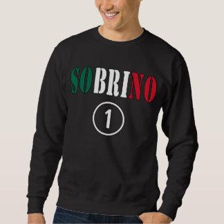 メキシコ甥: Sobrino Numero Uno スウェットシャツ