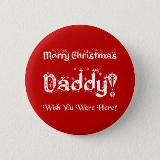 メリークリスマスのお父さん! 願いここにいました! 5.7CM 丸型バッジ