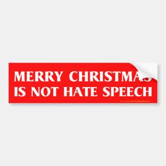 メリークリスマスはヘイトスピーチのバンパーステッカーではないです バンパーステッカー