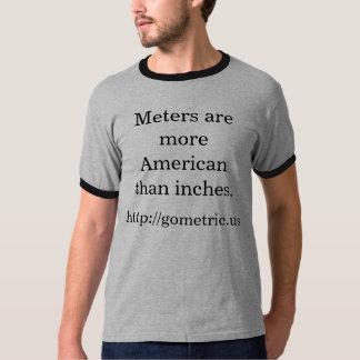 メートルはインチよりアメリカです Tシャツ