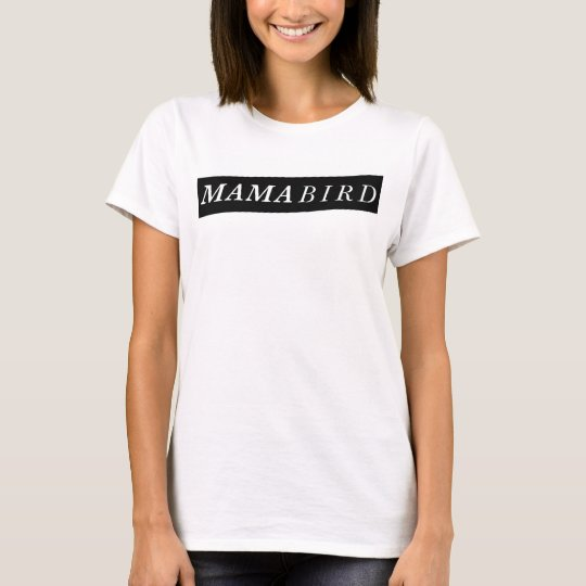 モダンなお母さんのTシャツ(Birdママ) Tシャツ