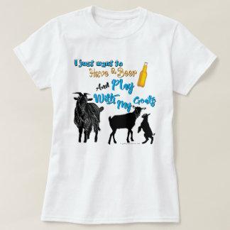 ヤギは|ビールを食べ及びヤギと遊びたいと思います Tシャツ