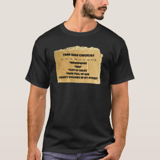 ヤードセールのチェックリストのおもしろいなユーモアのTシャツ Tシャツ