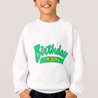 ユニークな第45誕生日プレゼント スウェットシャツ
