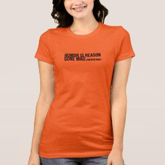 ユーモアは気が狂う理由- Grouchoマルクスです Tシャツ