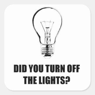 ライトを消しましたか。 スクエアシール