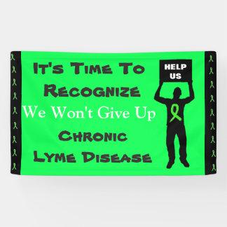 ライム病の認識度私達は旗をあきらめません 横断幕