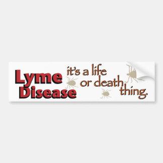 ライム病-それは生命または死の事はです(広い) バンパーステッカー