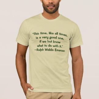 ラルフ・ワルド・エマーソンのよい時間引用文 Tシャツ