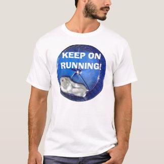 ランニングで保って下さい! Tシャツ