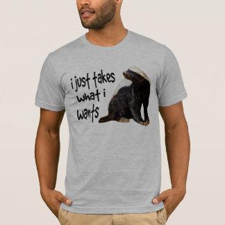 ラーテル- Iはほしいと思うものがIはちょうど取ります Tシャツ