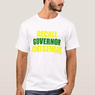 リコールの知事Cheesehead (白い) Tシャツ