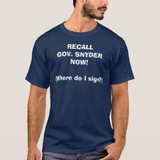 リコールGOv. Snyder Tシャツ
