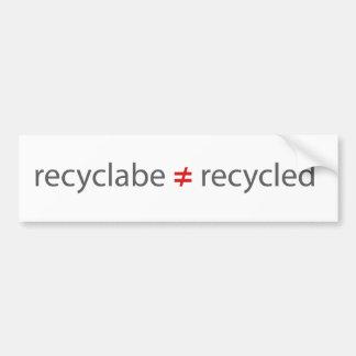 リサイクルされるとの再生利用できる等しくない バンパーステッカー