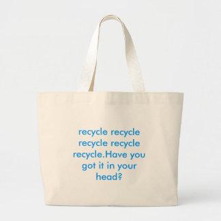 リサイクルのリサイクルのリサイクルのリサイクルのリサイクル。yoを…持って下さい ラージトートバッグ