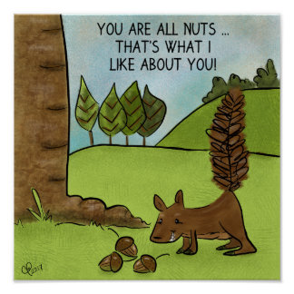リスはあなたによってがすべてのナットであるドングリを見つけます ポスター