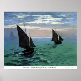 ルアーブル-クロード・モネによって漁船を出て下さい ポスター