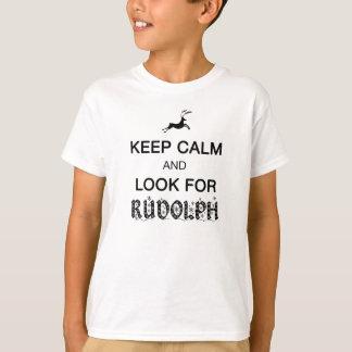 ルドルフの子供のワイシャツを捜すために平静を保って下さい Tシャツ