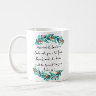 ルークの11:9の聖なる書物、経典の引用文のマグ コーヒーマグカップ