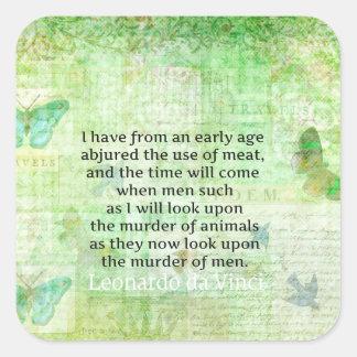 レオナルド・ダ・ヴィンチの動物権の引用文のビーガン スクエアシール