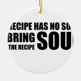 レシピに精神がありません。 私は調理法に精神を持って来ます セラミックオーナメント