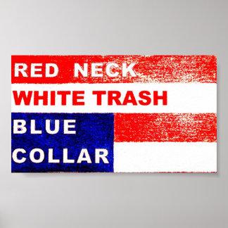 レッドネックのプアホワイトのブルーカラーの芸術 ポスター