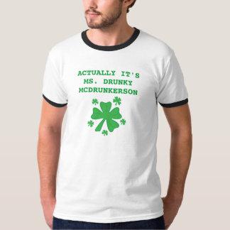 レディース実際にそれは氏ですDrunky McDrunkerson Ringer Tシャツ
