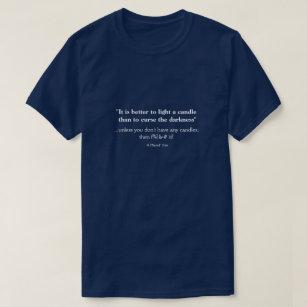 ロウソクに火をつけた方がいい-ミスターPシャツ Tシャツ