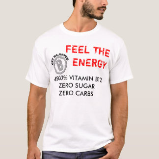 ロゴ、4900%のビタミンB12ZERO SUGARZEを…台無しになって下さい Tシャツ