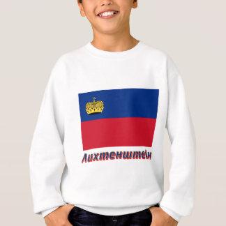 ロシア語の名前のリヒテンシュタインの旗 スウェットシャツ