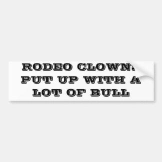 ロデオのピエロはBULLを我慢しました バンパーステッカー