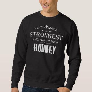 ロドニーのためのクールなTシャツ スウェットシャツ