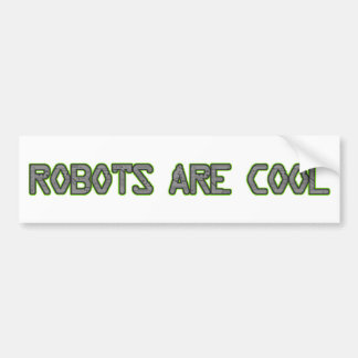 ロボットは涼しいです バンパーステッカー