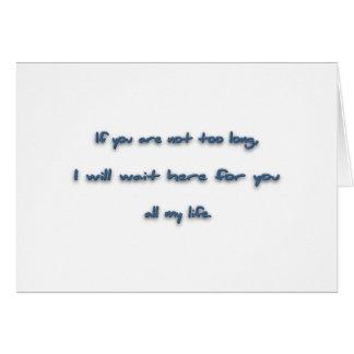 ロマンチックな引用文-余りに長くなければ、私は… カード