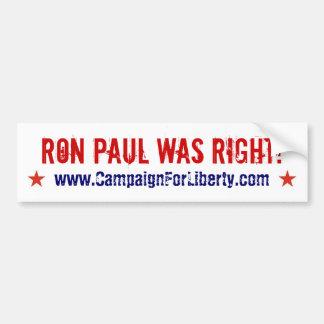 ロン・ポールは正しかったです! バンパーステッカー