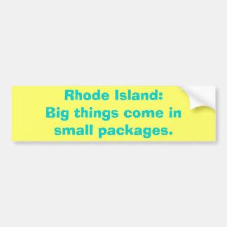 ロードアイランド: 大きい事はinsmallのパッケージを来ます バンパーステッカー
