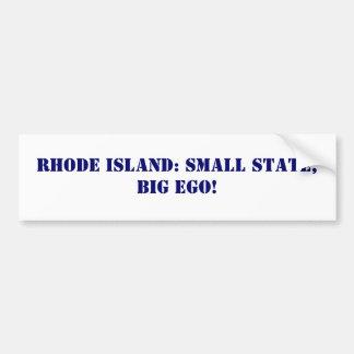 ロードアイランド: 小さい州、大きい自我! バンパーステッカー